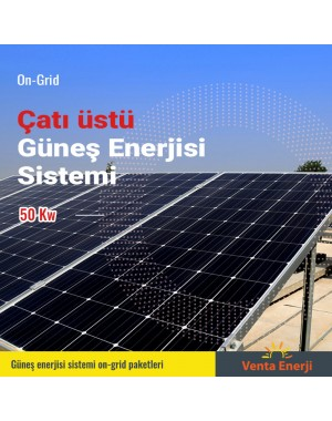 On Grid 50 Kw Güneş Enerjisi Sistemi - Çatı Üstü Elektrik Üretimi